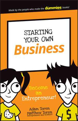 Starting Your Own Business: Become an Entrepreneur! (1119271789) cover image
