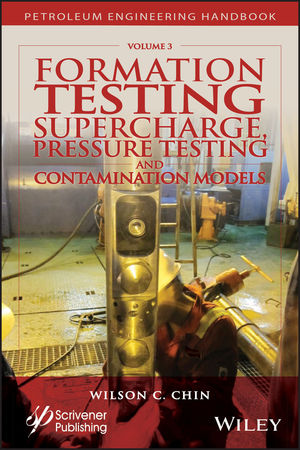 Formation Testing: Supercharge, Pressure Testing, and Contamination Models