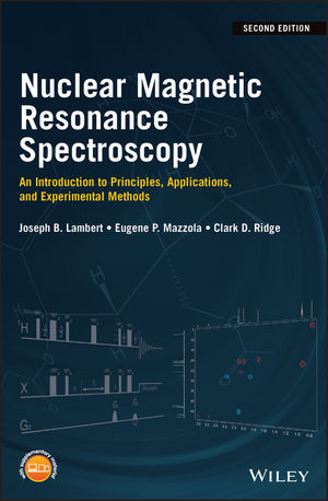Nuclear Magnetic Resonance Spectroscopy: An Introduction to Principles, Applications, and Experimental Methods, 2nd Edition