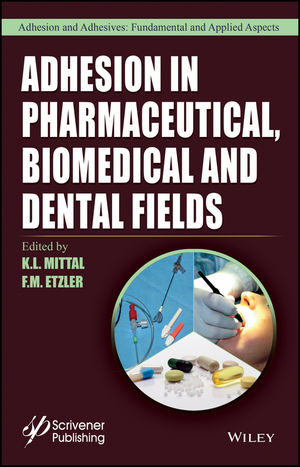 Adhesion in Pharmaceutical, Biomedical, and Dental Fields (1119323789) cover image