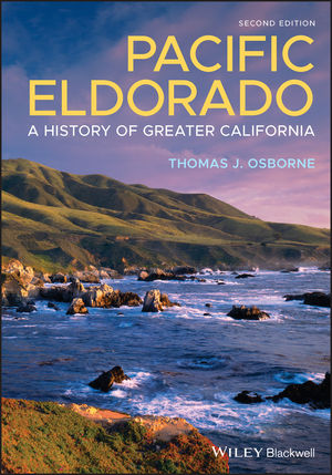 Pacific Eldorado: A History of Greater California, 2nd Edition