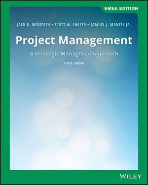 Project Management: A Managerial Approach, 10th EMEA Edition