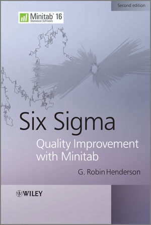 Six Sigma Quality Improvement with Minitab, 2nd Edition (1119976189) cover image