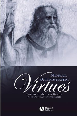 Moral and Epistemic Virtues (1405108789) cover image
