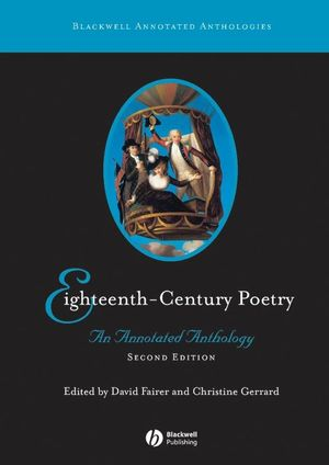 Eighteenth-Century Poetry: An Annotated Anthology, 2nd Edition (1405113189) cover image