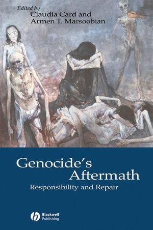 Genocide's Aftermath: Responsibility and Repair