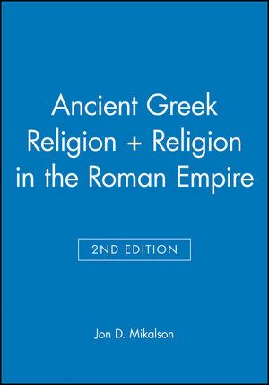 Ancient Greek Religion 2e + Religion in the Roman Empire (1444314289) cover image