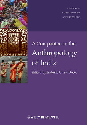 A Companion to the Anthropology of India (1444390589) cover image