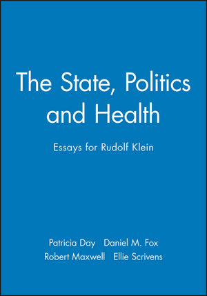 The State, Politics and Health: Essays for Rudolf Klein (1557868689) cover image