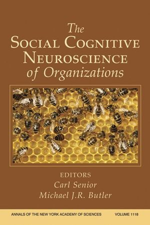 The Social Cognitive Neuroscience of Organizations, Volume 1118 (1573316989) cover image