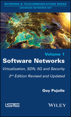 Software Networks: Virtualization, SDN, 5G, and Security, 2nd Edition