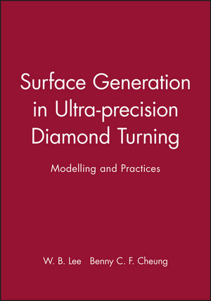 Surface Generation in Ultra-precision Diamond Turning: Modelling and Practices