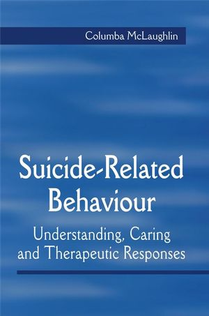 Suicide-Related Behaviour: Understanding, Caring and Therapeutic Responses (1861565089) cover image