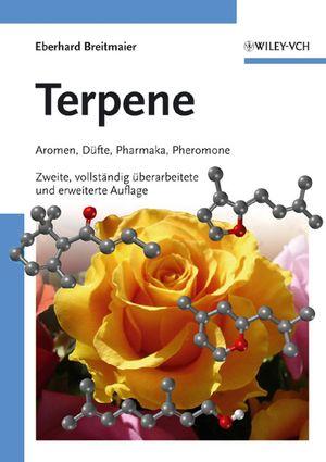Terpene: Aromen, Düfte, Pharmaka, Pheromone, Zweite, vollständig überarbeitete und erweiterte Auflage (3527314989) cover image