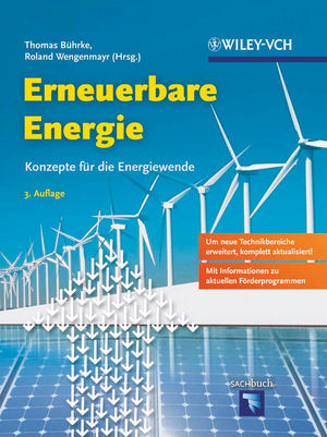 Erneuerbare Energie: Konzepte für die Energiewende, 3. Auflage