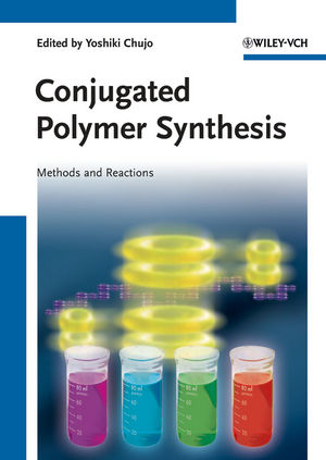 Conjugated Polymer Synthesis: Methods and Reactions (3527632689) cover image