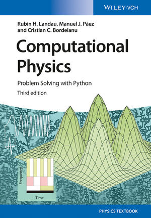 Computational Physics: Problem Solving with Python, 3rd Edition (3527684689) cover image