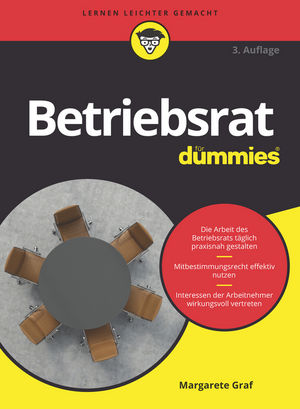 Betriebsrat für Dummies, 3. Auflage
