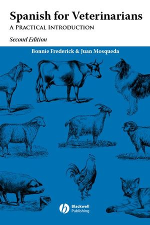 Spanish for Veterinarians: A Practical Introduction, 2nd Edition (EHEP002389) cover image