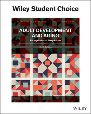 Adult Development and Aging: Biopsychosocial Perspectives, Sixth Edition (EHEP003689) cover image