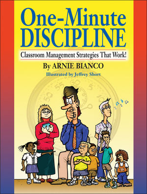One-Minute Discipline: Classroom Management Strategies That Work (013045298X) cover image