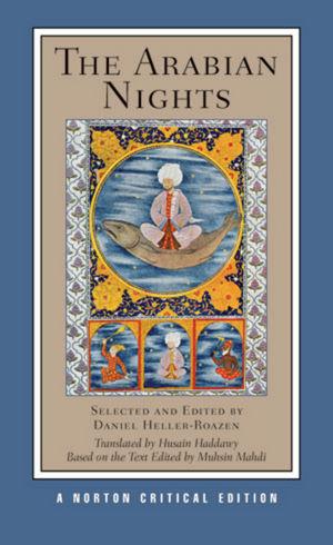 The Arabian Nights, A Norton Critical Edition