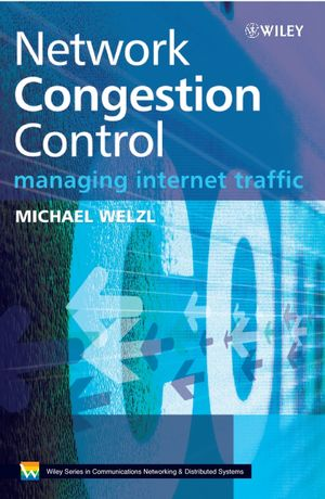 Network Congestion Control: Managing Internet Traffic (047002528X) cover image