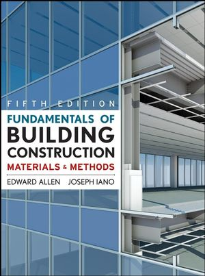 Fundamentals of Building Construction: Materials and Methods, 5th Edition |  Wiley