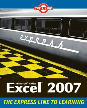 Microsoft Office Excel 2007: The L Line (047010788X) cover image