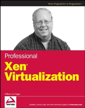 Professional Xen Virtualization (047028918X) cover image