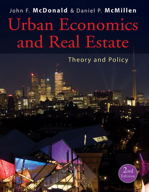 Urban Economics and Real Estate: Theory and Policy, 2nd Edition
