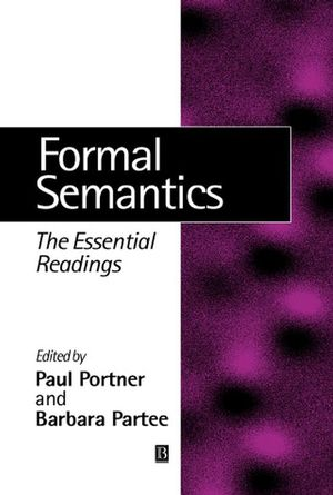 Formal Semantics: The Essential Readings (047075818X) cover image
