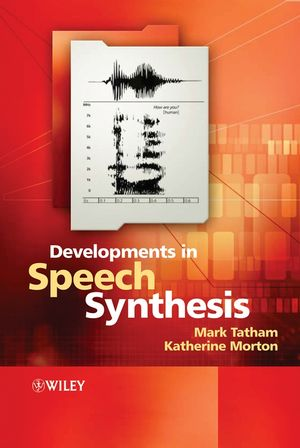 Developments in Speech Synthesis