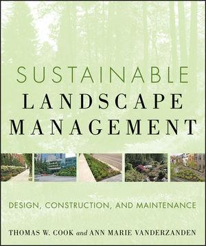 Sustainable Landscape Management: Design, Construction, and Maintenance (047090528X) cover image