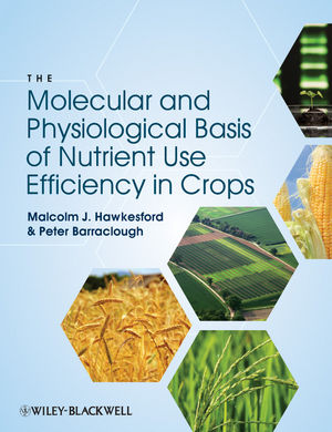 The Molecular and Physiological Basis of Nutrient Use Efficiency in Crops (047096068X) cover image