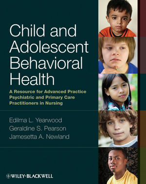 Child and Adolescent Behavioral Health: A Resource for Advanced Practice Psychiatric and Primary Care Practitioners in Nursing (047096328X) cover image