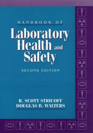 Handbook of Laboratory Health and Safety, 2nd Edition