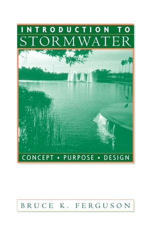Introduction to Stormwater: Concept, Purpose, Design  (047116528X) cover image