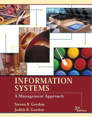 Information Systems: A Management Approach, 3rd Edition