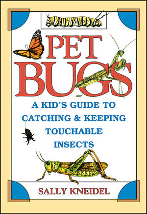 Pet Bugs: A Kid