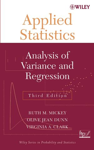 Applied Statistics: Analysis of Variance and Regression, 3rd Edition