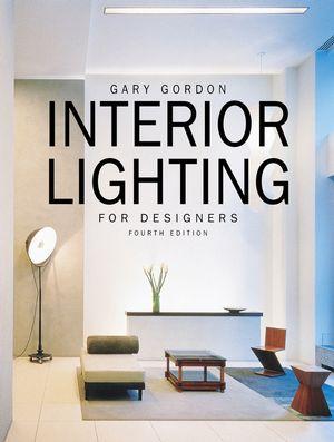 interior lighting for designers. Interior Lighting For Designers, 4th Edition Designers T