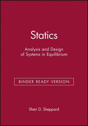Statics: Analysis and Design of Systems in Equilibrium, Binder Ready Version (047195098X) cover image