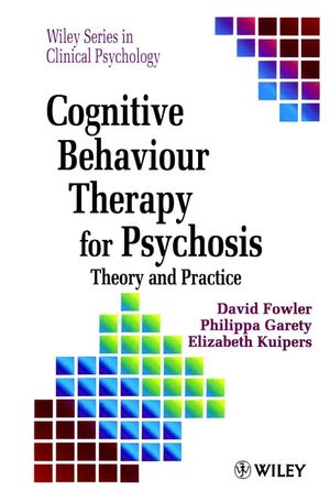 Cognitive Behaviour Therapy for Psychosis: Theory and Practice (047195618X) cover image