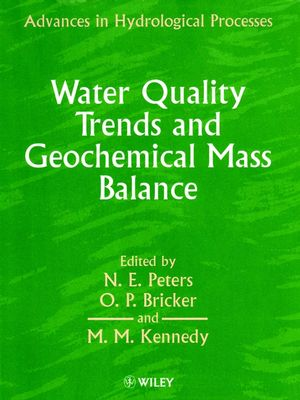 Water Quality Trends and Geochemical Mass Balance (047197868X) cover image