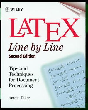LaTeX: Line by Line: Tips and Techniques for Document Processing, 2nd Edition (047197918X) cover image