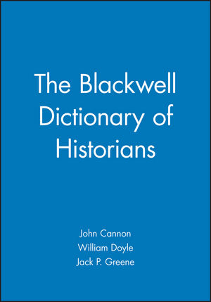 The Blackwell Dictionary of Historians