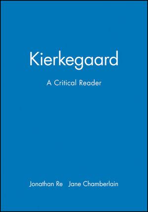 Kierkegaard: A Critical Reader