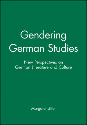 Gendering German Studies: New Perspectives on German Literature and Culture (063120928X) cover image