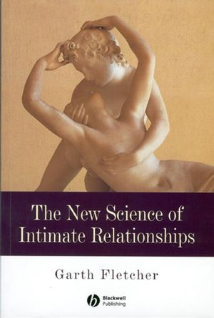 The New Science of Intimate Relationships (063122078X) cover image